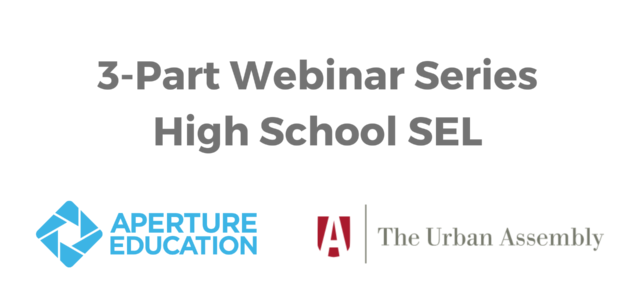Webinar Series Brings Together New York City High Schools to Share Their Strategies for Supporting Social and Emotional Learning