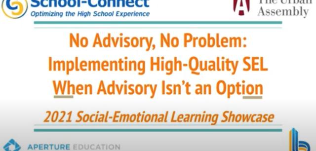 [Webinar] No Advisory, No Problem — Implementing High-Quality SEL When Advisory Isn't an Option